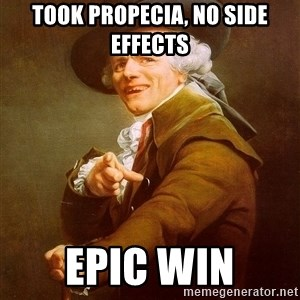Joseph Ducreux - took propecia, no side effects epic win