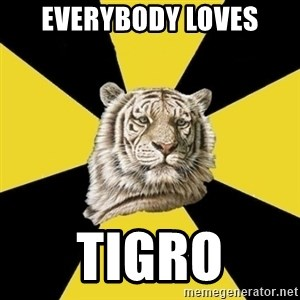Wise Tiger - Everybody loves Tigro