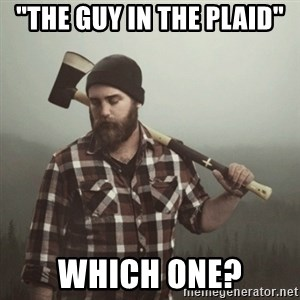 """Minnesota Problems - """"The guy in the plaid"""" which one?"""