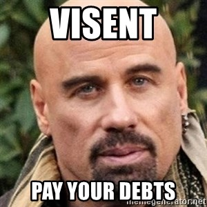Joni maksa velat - VISENT PAY YOUR DEBTS