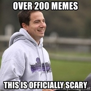 Empty Promises Coach - over 200 meMes This is officially scary