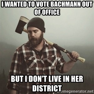 Minnesota Problems - I wanted to vote bachmann out of office but i don't live in her district
