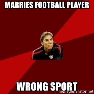 Angry Hope Solo - Marries Football Player Wrong Sport