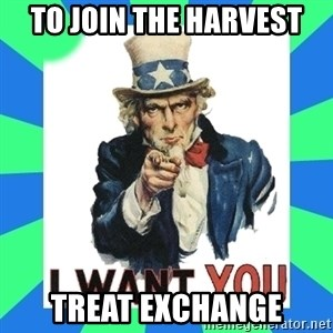 i need you - to join the harvest treat exchange