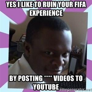 KSI - YES I LIKE TO RUIN YOUR FIFA EXPERIENCE BY POSTING **** VIDEOS TO YOUTUBE