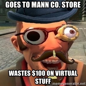 Pr0 TF2 Player - Goes to Mann CO. Store Wastes $100 on virtual stuff