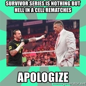 CM Punk Apologize! - Survivor Series is nothing but hell in a cell rematches apologize