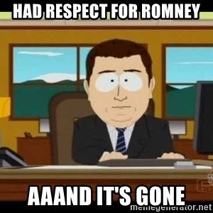 south park aand it's gone - Had respect for Romney AAAnd It's gone