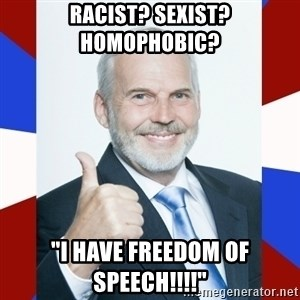 "Idiot Anti-Communist Guy - racist? sexist?       homophobic? ""i have freedom of speech!!!!"""