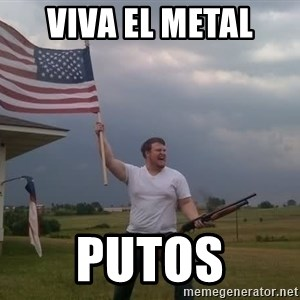 american flag shotgun guy - viva el metal  putos