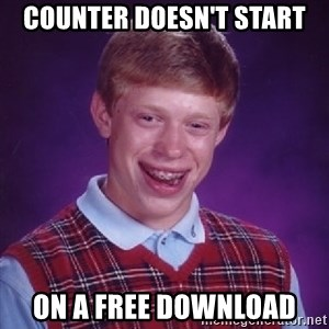 Bad Luck Brian - counter doesn't start on a free download