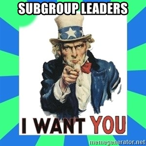 i need you - subgroup leaders