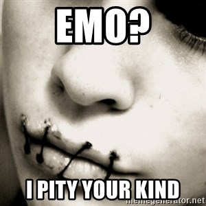 silence - emo? I pity your kind