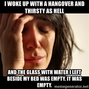 crying girl sad - i woke up with a hangover and thirsty as hell and the glass with water i left beside my bed was empty. it was empty.