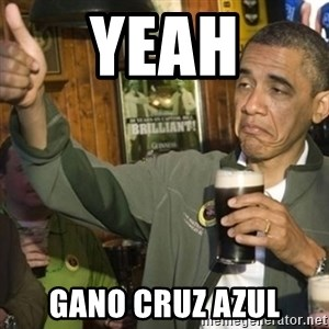 THUMBS UP OBAMA - yeah gano cruz azul
