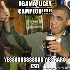 THUMBS UP OBAMA - OBAMA, LICEY CAMPEON!!!!!! YESSSSSSSSSSSS Y ES RARO ESO