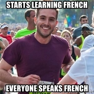 Incredibly photogenic guy - Starts learning french Everyone speaks french