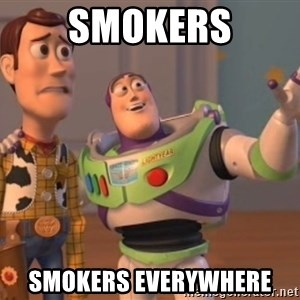 Tseverywhere - smokers smokers everywhere