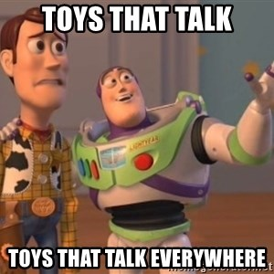 Tseverywhere - toys that talk toys that talk everywhere