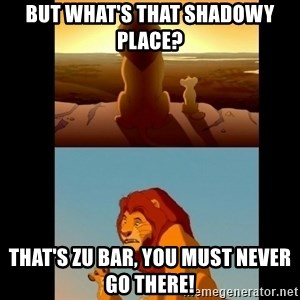 Lion King Shadowy Place - BUT WHAT'S THAT SHADOWY PLACE? THAT'S ZU BAR, YOU MUST NEVER GO THERE!
