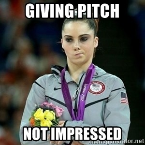 McKayla Maroney Not Impressed - giving pitch not impressed