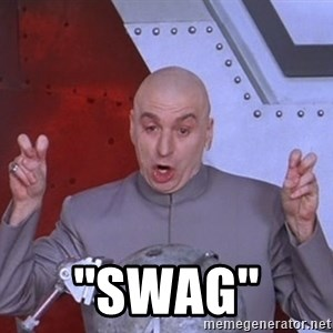 Dr. Evil Air Quotes - ''swag''