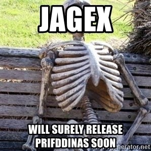Waiting For Op - Jagex will surely release Prifddinas soon