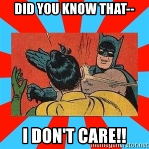 Batman Bitchslap - did you know that-- i don't care!!