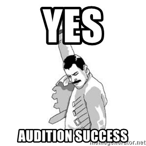 Happy Freddie Mercury - Yes audition success