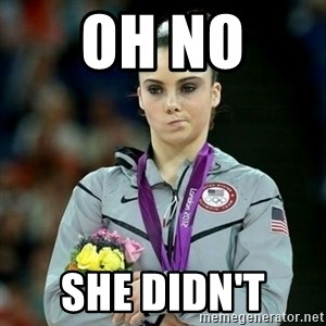 McKayla Maroney Not Impressed - OH NO  SHE DIDN'T