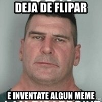 son i am disappoint - deja de flipar e inventate algun meme