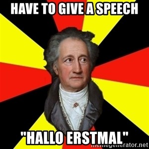 "Germany pls - Have to give a speech ""Hallo Erstmal"""
