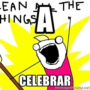 clean all the things - A Celebrar
