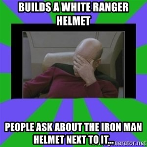 Facepalm - Builds a White Ranger helmet People ask about the Iron Man Helmet next to it...