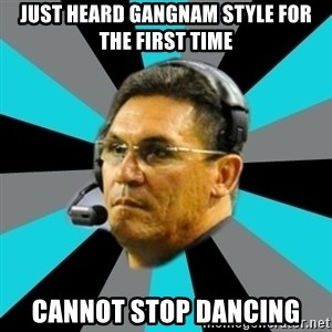 Stoic Ron - just heard gangnam style for the first time cannot stop dancing