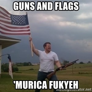 american flag shotgun guy - Guns and flags 'murica fukyeh