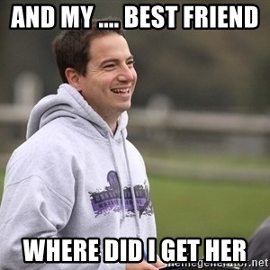 Empty Promises Coach - AND MY .... BEST FRIEND  WHERE DID I GET HER