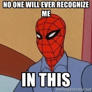 Gangsta Spiderman - NO ONE WILL EVER RECOGNIZE ME IN THIS