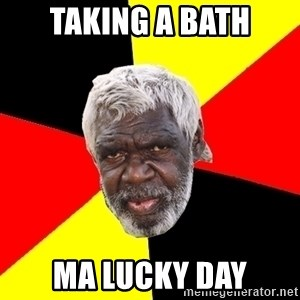 Abo - Taking a bath Ma lucky day