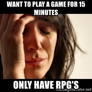 crying girl sad - Want to play a game for 15 minutes Only have RPg's