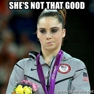 Not Impressed McKayla - SHE'S NOT THAT GOOD