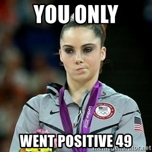 Not Impressed McKayla - YOU ONLY WENT POSITIVE 49
