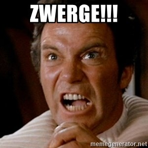 Kirk screaming Khan - ZWERGE!!!