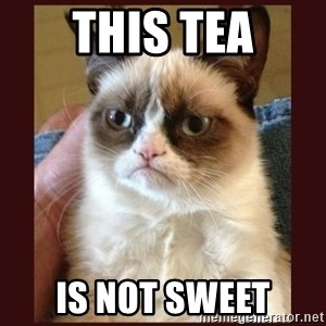 Tard the Grumpy Cat - This Tea is not sweet
