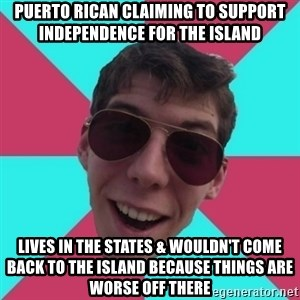 Hypocrite Gordon - puerto rican Claiming to support independence for the island lives in the states & wouldn't come back to the island because things are worse off there
