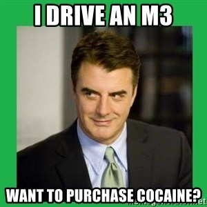 Mr.Big - I DRIVE AN M3 WANT TO PURCHASE COCAINE?