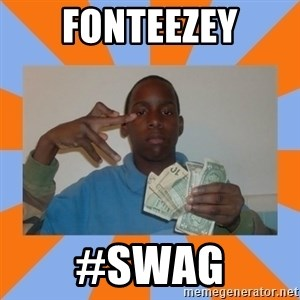 Now That's Gangsta - Fonteezey #swag