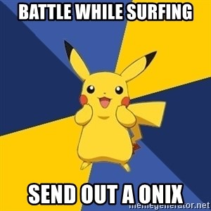 Pokemon Logic  - battle while surfing send out a onix