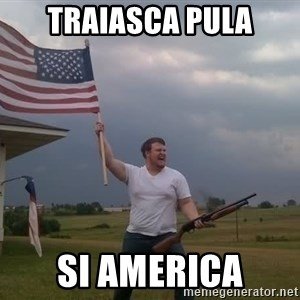 american flag shotgun guy - TRAIASCA PULA SI AMERICA