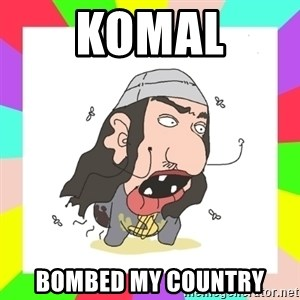 liberushka - KOMAL BOMBED MY COUNTRY